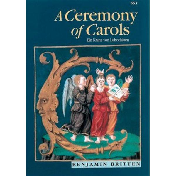 Ceremony of Carols op 28, Benjamin Britten - SSA and Harp - Vocal/Piano Score