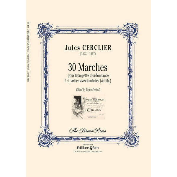 30 Marches, Jules Cerclier. For 4 trumpets with Timpani ad lib