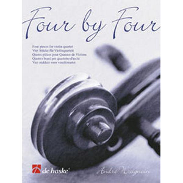 Four by Four - four Pieces for Violin Quartet