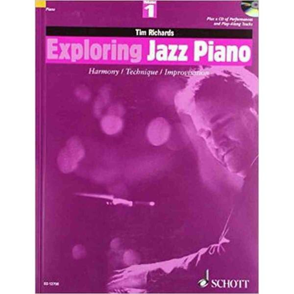 Exploring jazz piano - harmony/technique/improvisation