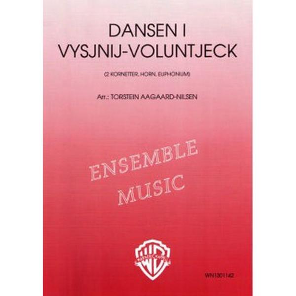 Dansen i  Vysjnij-Voluntjek Brasskvartett Torstein Aagaard Nilsen