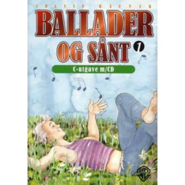 Ballader og sånt C-bok 1 + CD- Sølvin Refvik