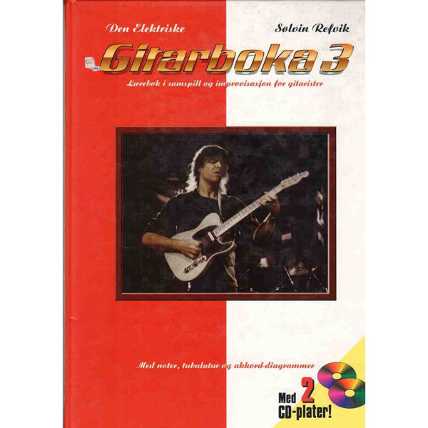 Den elektriske gitarboka 3 m/2 CD - Sølvin Refvik