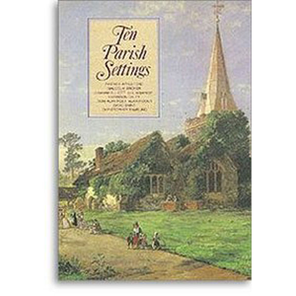 Ten Parish Settings - Voice and Piano