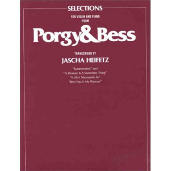 Porgy and Bess: Selections. Violin & Piano. Gershwin arr Heifetz