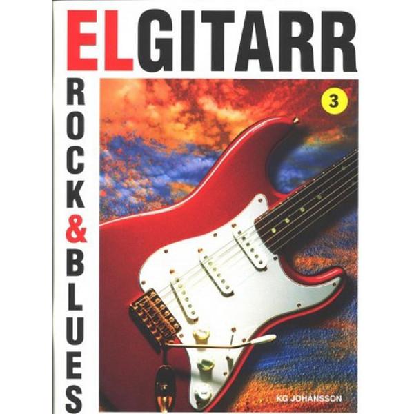 Elgitarr Rock & Blues 3, KG Johansson m/cd