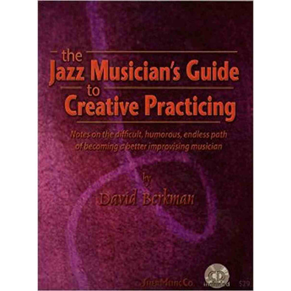 Guide to creative practicing