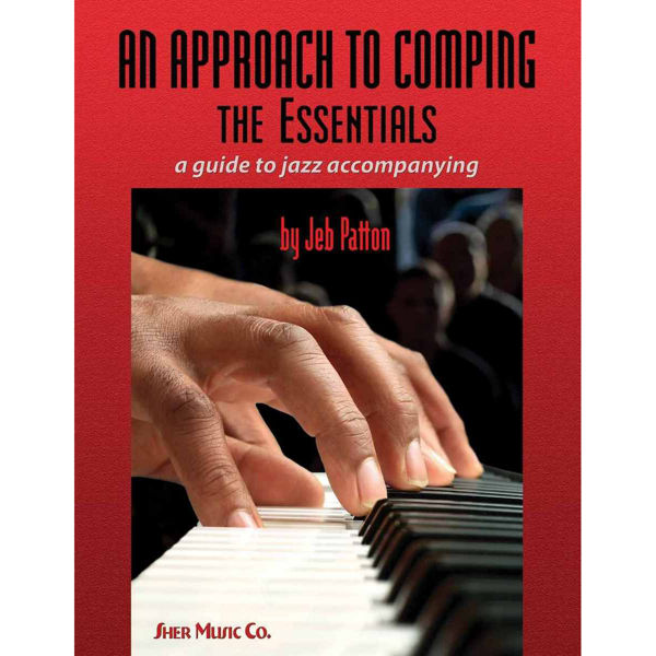 An Approach to Comping: The Essentials, Jeb Patton 2 CD's