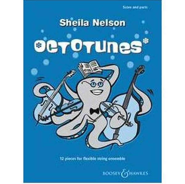 Sheila Nelson - Octotunes, 12 pieces for flexible string ensemble, score and parts