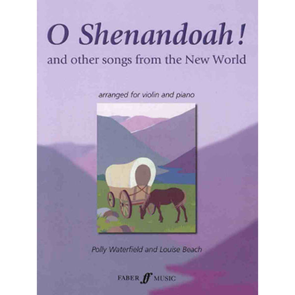 O Shenandoa! and other songs from the New World