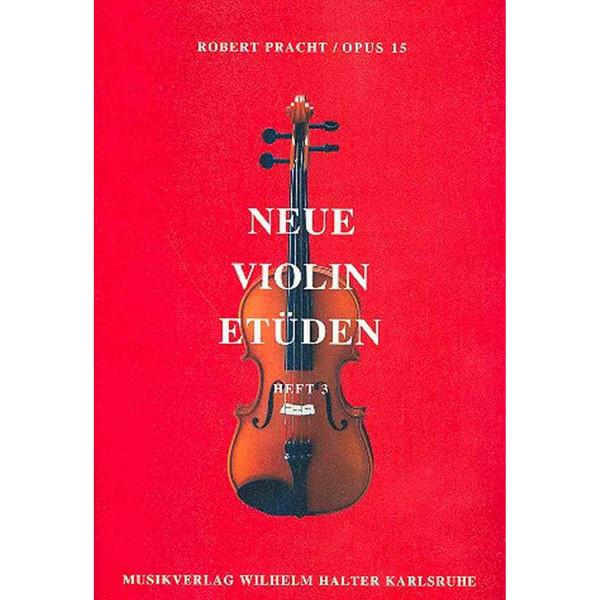 Neue Violin Etüden Op 15 Hefte 3 - Robert Pracht