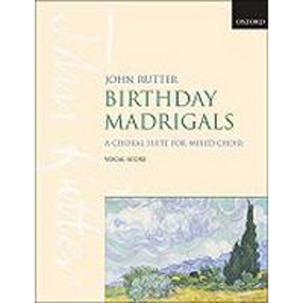Birthday Madrigals, A Choral Suite for Mixed Choir, Rutter, Vocal Score