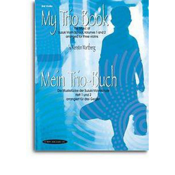 My trio book Suzuki vol 1-2 3rd Violin Kerstin Wartberg