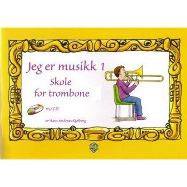 Jeg er musikk 1 Trombone G-nøkkel - Kjølberg