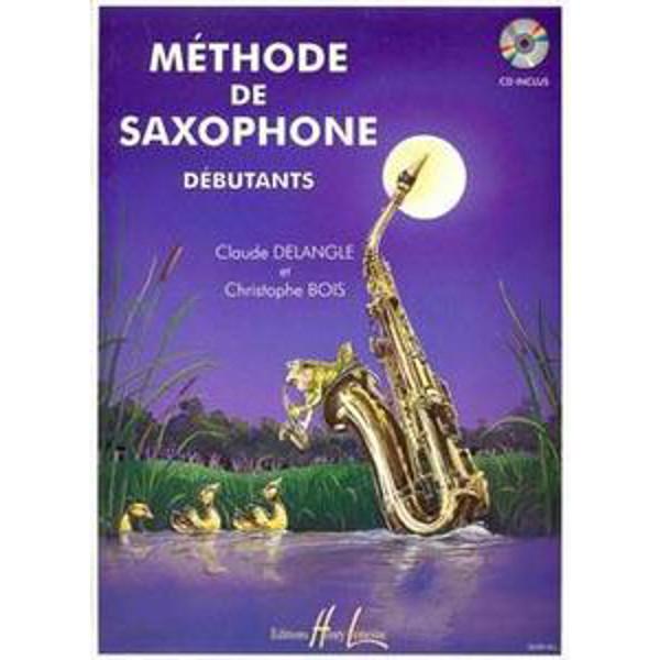 Methode De Saxophone Debutants, Claude Delangle & Christophe Bois