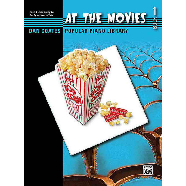 At the Movies 1, Dan Coates. Late Elementary to Early Intermediate