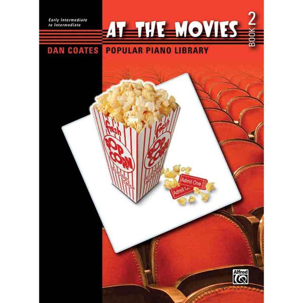 At the Movies 2, Dan Coates. Early Intermediate to Intermediate