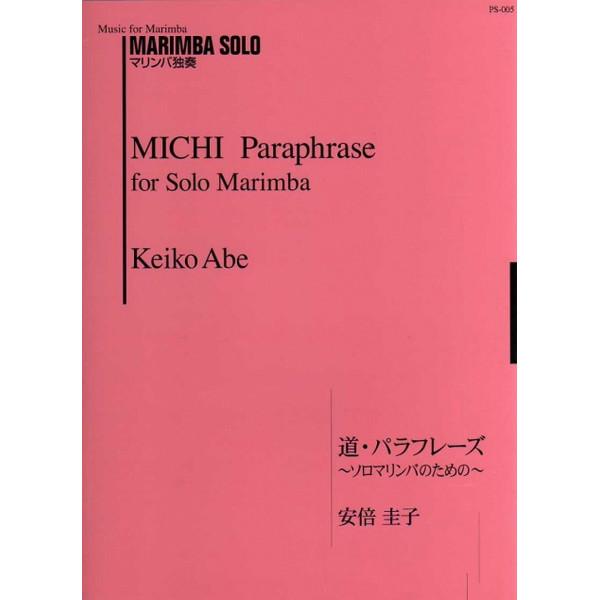 Michi For Marimba, Keiko Abe