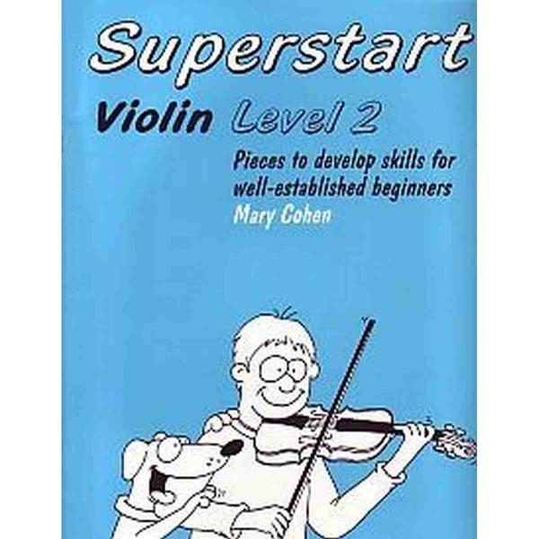 Superstart violin book 2 - Mary Cohen