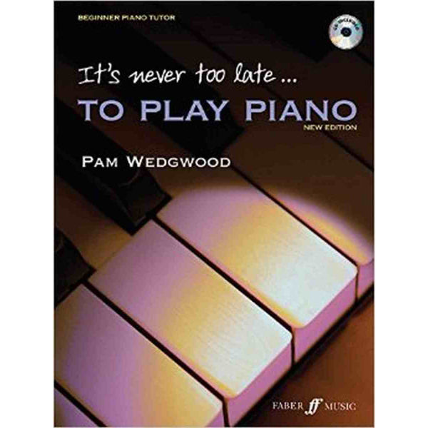 It's never too late to play Piano, Pam Wedgwood (+CD)