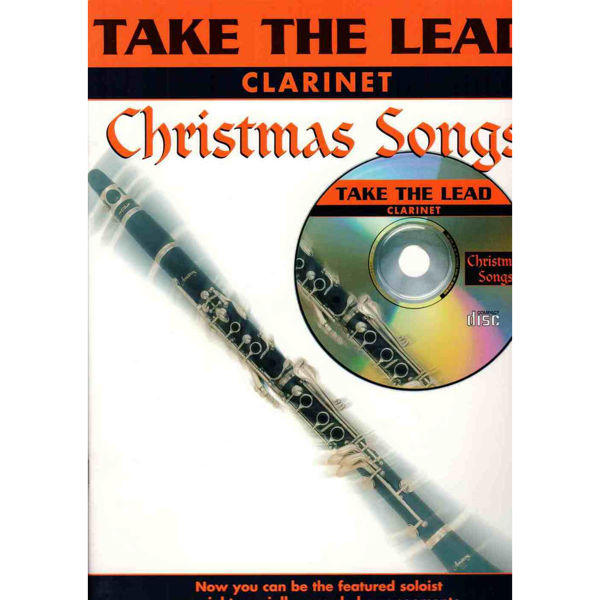 Take the lead - Christmas songs Clarinet. Book and CD