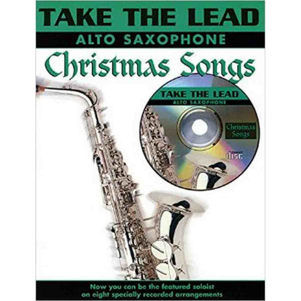 Take the lead - Christmas Songs Alt Saxophone Book and CD