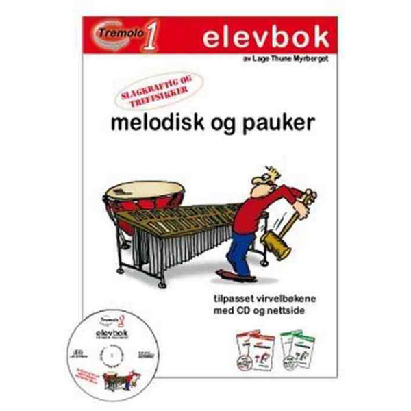 Tremolo 1, Elevbok, Pauker/Melodisk, Lage Myrberget