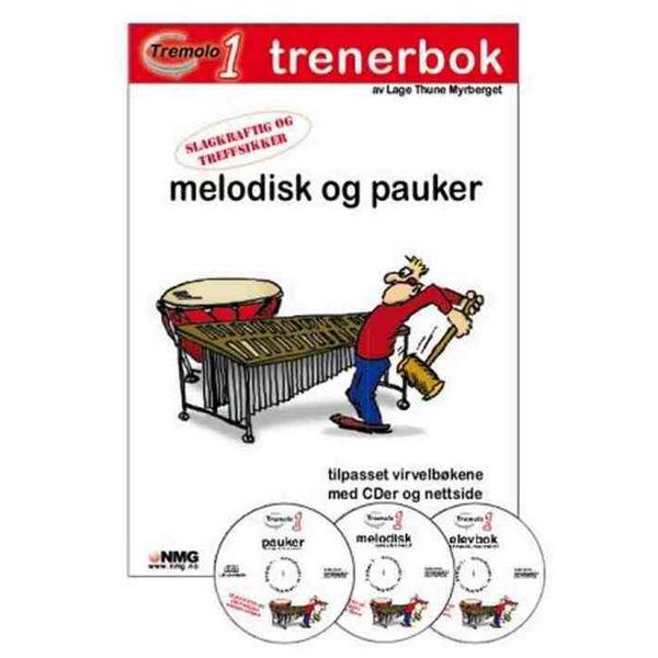 Tremolo 1, Trenerbok, Pauker/Melodisk, Lage Myrberget