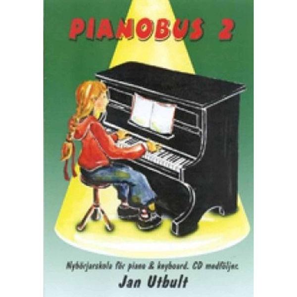 Pianobus 2, Nybörjerskola för piano & keyboard. Jan Utbult