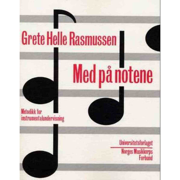 Med på notene. Instrumentalmetodikk - Grethe Rasmussen