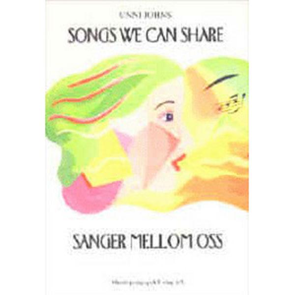 Songs we can share - Sanger mellom oss - Unni Johns