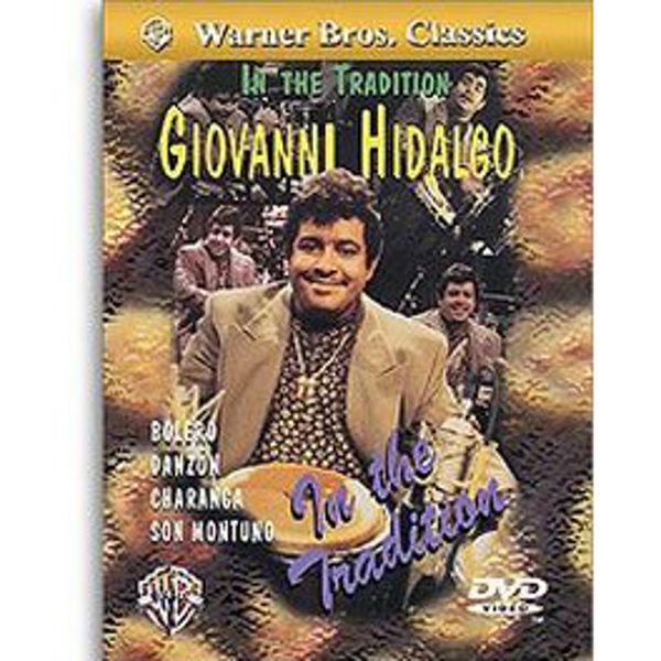 DVD Giovanni Hidalgo, In The Tradition