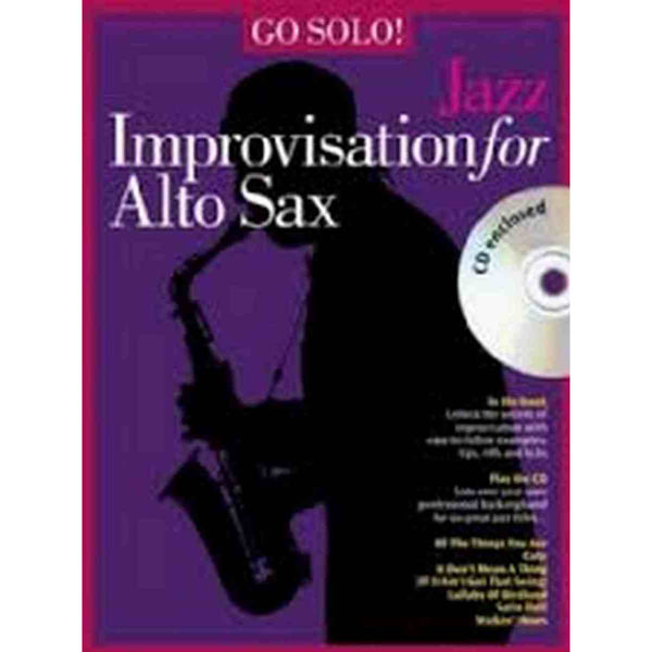 Go solo! Jazz improvisation for altsax m/cd