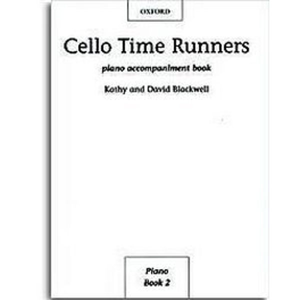Cello Time Runners Piano Accompaniment, Blackwell
