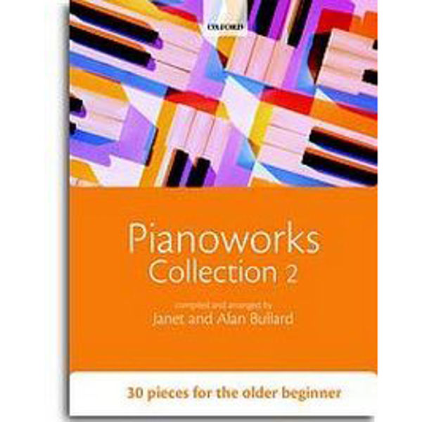 Pianoworks Collection 2 - 30 pieces for the older beginner