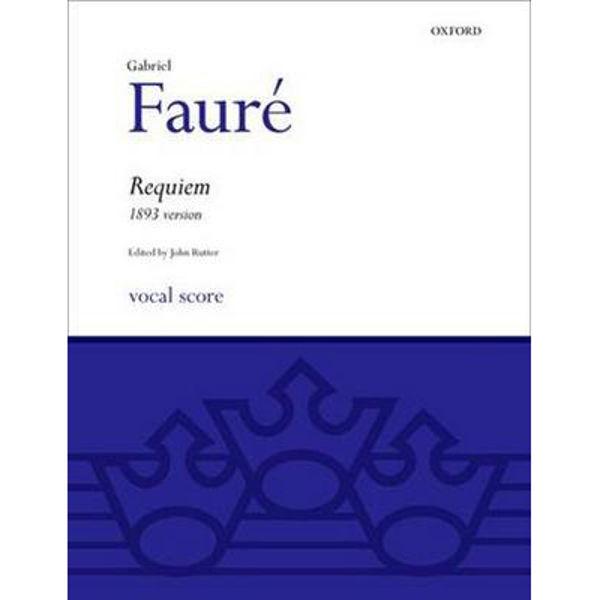 G. Fauré - Requiem . arr John Rutter. SATB and Accompaniment. Vocal Score