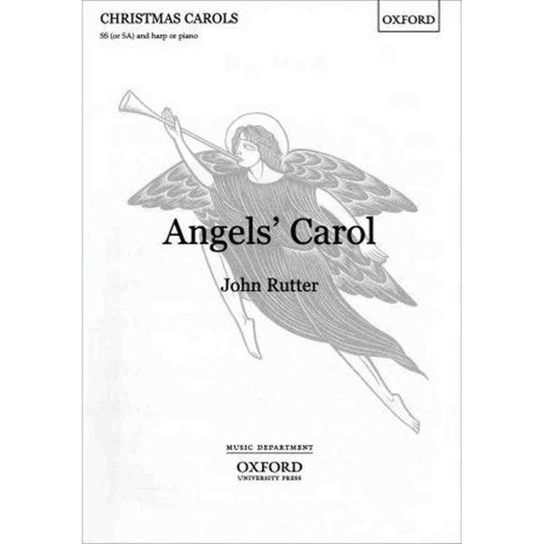 Angels Carol, John Rutter - Vocal SS or SA