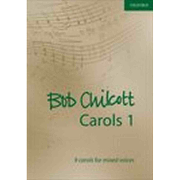 Bob Chilcott Carols 1, Mixed voices