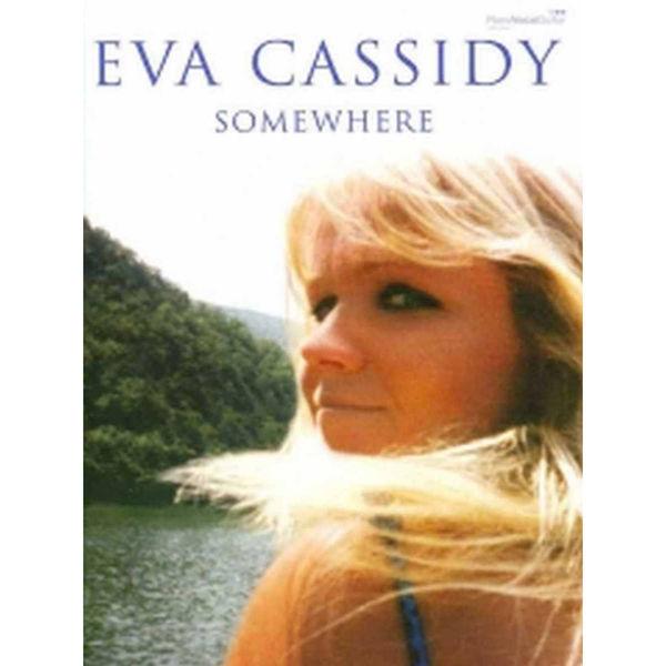 Eva Cassidy: Somewhere Piano Vocal Guitar