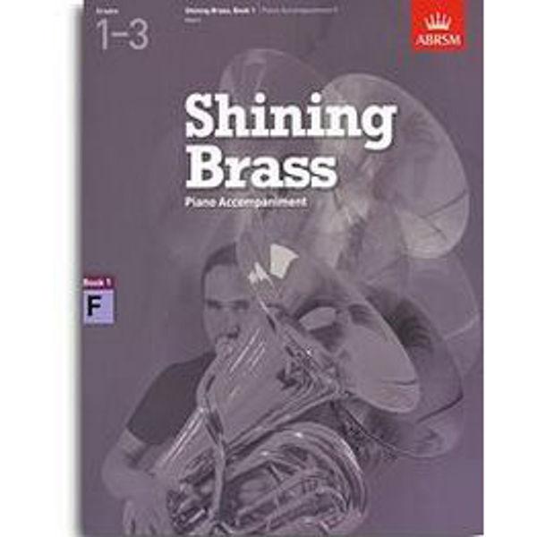 Shining Brass Book 1 - F Piano Accompaniments (Grades 1-3)