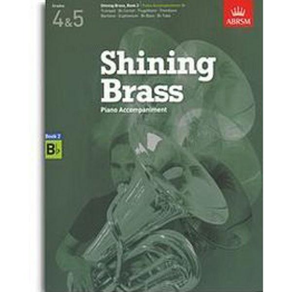 Shining Brass Book 2 - Bb Piano Accompaniments (Grades 4-5)