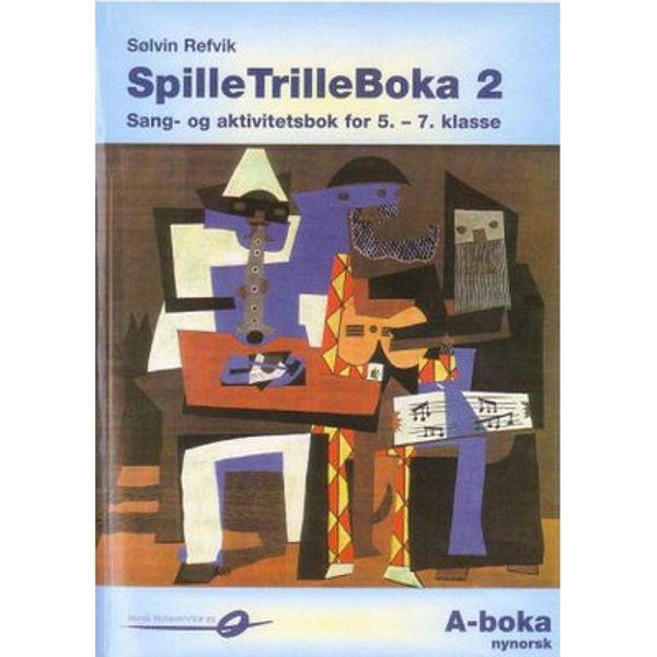 Spilletrilleboka 2a nynorsk -5.-7. klasse- Sølvin Refvik