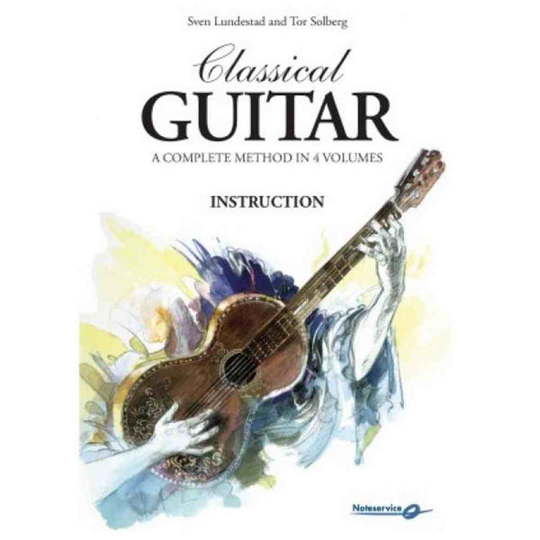 Classical Guitar 1 Instruction - Sven Lundestad & Tor Solbe