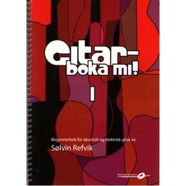 Gitarboka mi! 1 - m/CD - Sølvin Refvik - Innbundet