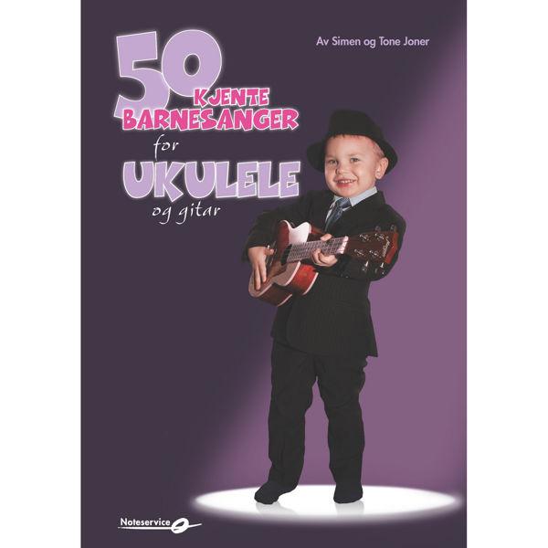 50 Kjente barnesanger for ukulele og gitar, Simen og Tone Joner