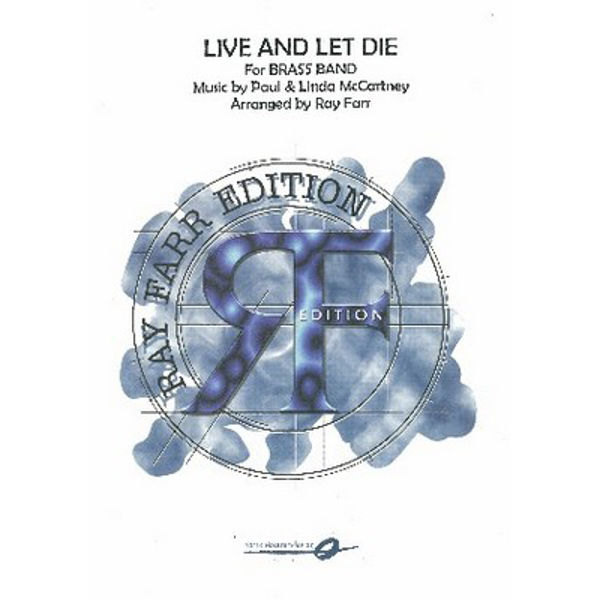 Live and let die BB3 McCartney arr. Ray Farr