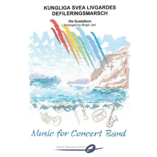 Kungliga Svea livgardes defileringsmarsch CB Gustafsson/Jarl