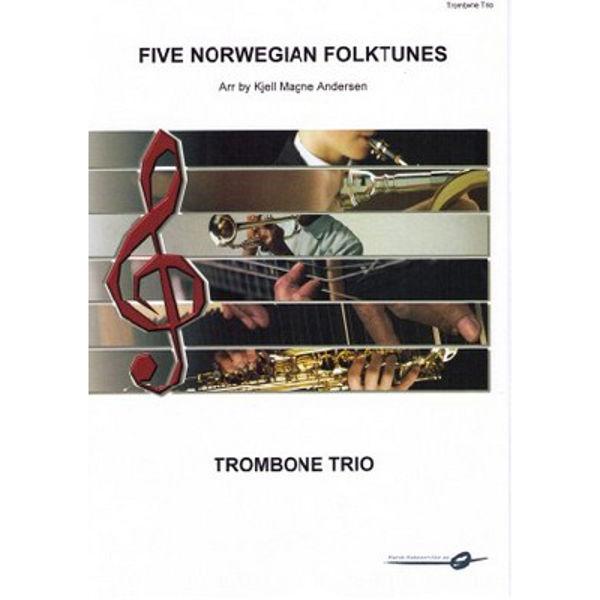 Five Norwegian Folktunes - Trombone trio - K M Andersen