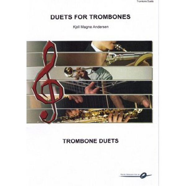 Duets for Trombones - K M Andersen