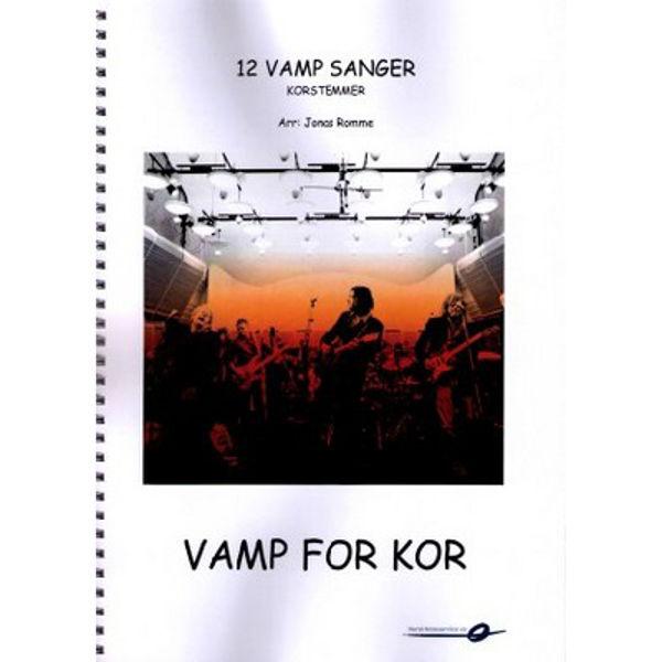 12 Vamp-sanger for kor - korstemmer arr: Jonas Romme